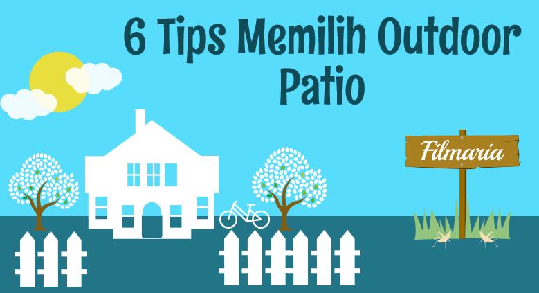 tips memilih outdoor patio