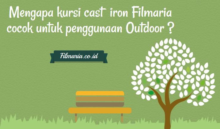 Mengapa Kursi Cast Iron FilMaria Cocok untuk Penggunaan Outdoor?